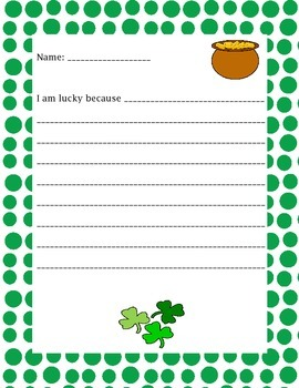 St. Patrick's Day Sentence Starter: I am lucky because...