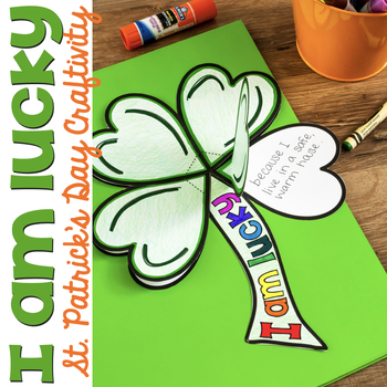 "St. Patrick's Day Clover ""I am lucky"" Craftivity"