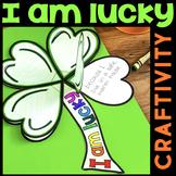 """St. Patrick's Day Clover """"I am lucky"""" Craftivity"""