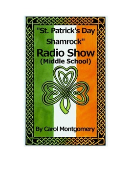 """St. Patrick's Day Shamrock"" Radio Show Middle School Readers Theater (March)"