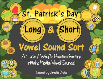 St. Patrick's Day Short & Long Vowel Sound Sort ~100 Pics To Sort!~