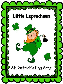 "St. Patrick's Day Leprechaun Song: ""Little Leprechaun"" - mp3 and Lyric Sheet"