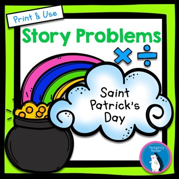 St. Patrick's Day Story Problems - Multiplication & Division within 100