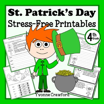St. Patrick's Day NO PREP Printables Fourth Grade Common Core Math and Literacy