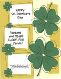 St. Patrick's Day Student and Staff Lucky, Fun Cards