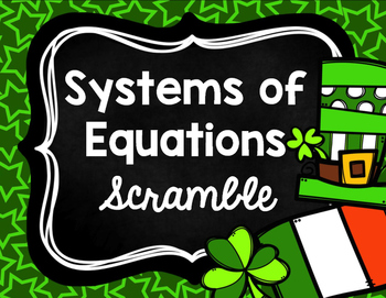 St. Patrick's Day - Systems of Equations Scramble