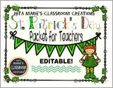 Dollar Deal ~ St. Patrick's Day ~ Editable Teacher's Collection