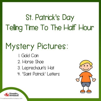 St Patricks Day Telling Time To the Half Hour Coloring Sheets, Mystery Pictures