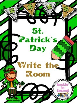 St. Patrick's Day Themed Write the Room- Common Core Aligned
