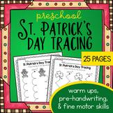 St Patricks Day Tracing Worksheets - Preschool Writing Activities - Fine Motor