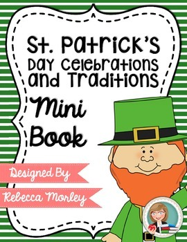 """St. Patrick's Day: Traditions & Celebrations"" Mini-Book"