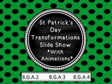 St Patrick's Day Transformations in the Coordinate Plane (PPT and worksheets)