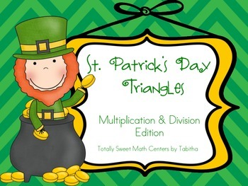 St. Patrick's Day Triangles- Multiplication and Division Edition Facts 0-12