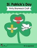 St. Patrick's Day: Trinity Shamrock Craft and Story
