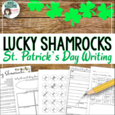 St. Patrick's Day Writing - Lucky Shamrocks!