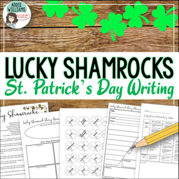 St. Patrick's Day Writing - Lucky Shamrocks!