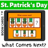 St Patricks Day WHAT COMES NEXT Sequencing PATTERNS Boom Cards Distance Learning
