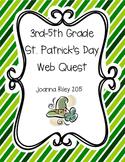 St. Patrick's Day WebQuest - 3rd, 4th, 5th Grade