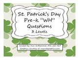 St. Patrick's Day Wh questions 3 Levels