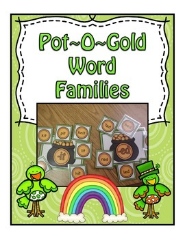 St Patrick's Day Word Families Pot~O~Gold