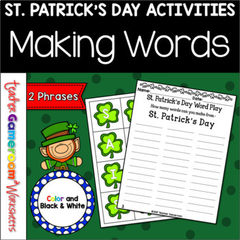 St. Patrick's Day Making Words Center Activity