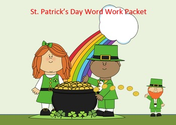 St. Patrick's Day Word Work Packet–15 words no prep spelling packet, 60+ pages