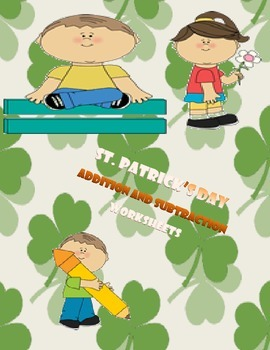 St. Patrick's Day Worksheets-Addition and Subtraction