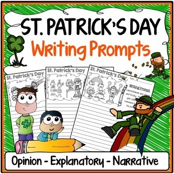St. Patrick's Day Writing Prompts {Narrative, Informative & Opinion Writing}