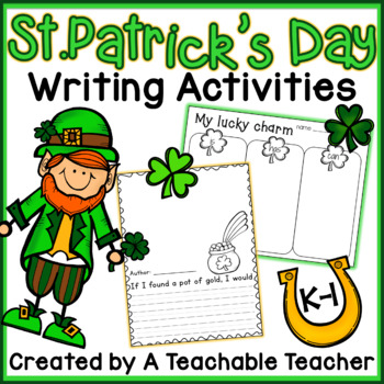 St. Patrick's Day Writing Activities {K-1}