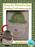 St. Patrick's Day Writing Craft {Easy and Differentiated}