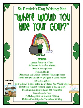 """St. Patrick's Day Writing Idea/Lesson Plans: """"Where Would You Hide Your Gold?"""""""