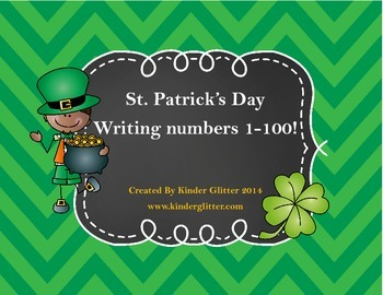 St. Patrick's Day Writing Numbers 1-100!