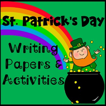 St. Patrick's Day Writing Templates & Activity Pack  * Reproducibles
