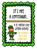 St. Patrick's Day Writing: Persuasive Letter to a Leprechaun