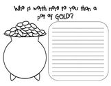 St. Patrick's Day Writing Prompt Who is worth more to you