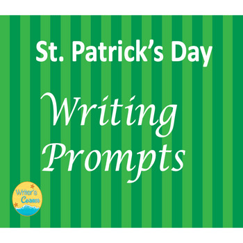 Creative Writing!  St. Patrick's Day Writing Prompts, Powerpoint