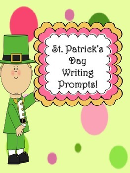 St. Patrick's Day Writing Prompts on Themed Writing Paper