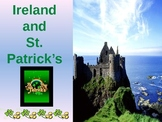 St. Patrick's Day and Ireland  PPT