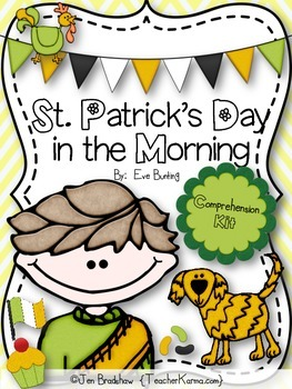 St. Patrick's Day in the Morning Book KIT by Eve Bunting * Printables * Centers