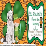 St. Patrick's Day in the Morning Eve Bunting Reader's Theatre CCSS 2nd SPED