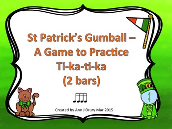 St Patrick's Gumball - A Game for Practicing Sixteenth Notes (2 bars)