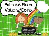 St. Patrick's Place Value Center/SCOOT Dimes/Pennies