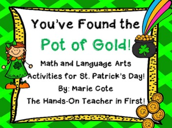 St. Patrick's: Pot of GOLD {Literacy and Math activities and centers!}
