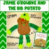 Jamie O'Rourke and the Big Potato Craft & Activities