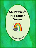 St. Patrick's Day Math-Literacy Interactive File Folder Games Special Education