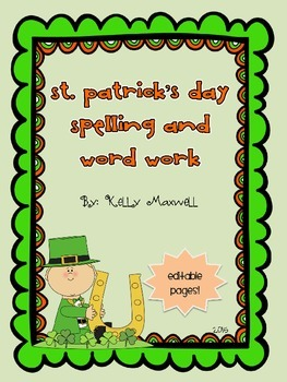 St. Patrick's Spelling Word Work Worksheets (Editable)