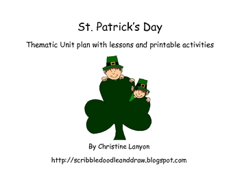 St. Patrick's day thematic unit with lessons and printable activities