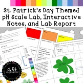St. Patrick's pH Scale with Lab and Interactive Notebook Pages