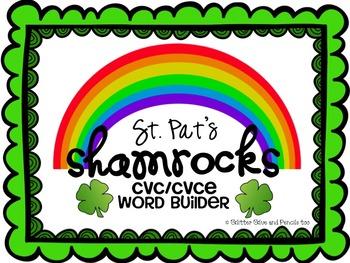 St. Pat's Shamrocks CVC/CVCE Word Building