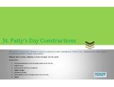 St. Patty's Day Construction Activity